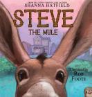 Steve The Mule: A Pendleton Petticoats Children's Book (Pendleton Petticoats Children's Story #1) Cover Image