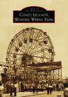 Coney Island's Wonder Wheel Park Cover Image