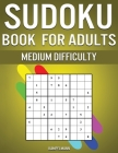 Sudoku Book for Adults Medium Difficulty: 300 Sudoku Puzzles for Adults with Intermediate Difficulty Cover Image