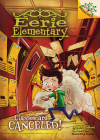 Classes Are Canceled!: A Branches Book (Eerie Elementary #7) (Library Edition) Cover Image