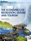 The Economics of Recreation, Leisure and Tourism Cover Image
