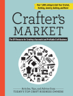 Crafter's Market: The DIY Resource for Creating a Successful and Profitable Craft Business Cover Image