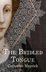 The Bridled Tongue Cover Image