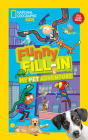National Geographic Kids Funny Fill-in: My Pet Adventure Cover Image