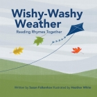 Wishy-Washy Weather: Reading Rhymes Together Cover Image