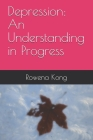 Depression: An Understanding in Progress Cover Image