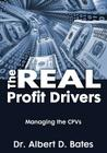 The Real Profit Drivers: MANAGING THE CPVs Cover Image