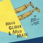 Hang Glider & Mud Mask Cover Image