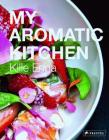 My Aromatic Kitchen Cover Image