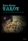 Bare-Bones Tarot: An In-Depth Study to Key Elements of the Tarot Cover Image