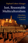 Just, Reasonable Multiculturalism Cover Image