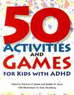 50 Activities and Games for Kids with ADHD Cover Image