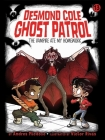 The Vampire Ate My Homework (Desmond Cole Ghost Patrol #13) Cover Image