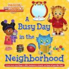 A Busy Day in the Neighborhood (Daniel Tiger's Neighborhood) Cover Image