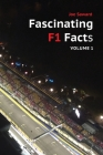 Fascinating F1 Facts, Volume 1 Cover Image