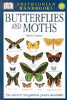 Handbooks: Butterflies & Moths: The Clearest Recognition Guide Available (DK Smithsonian Handbook) Cover Image