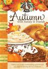 Autumn with Family & Friends Cover Image