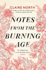 Notes from the Burning Age Cover Image
