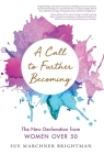 A Call to Further Becoming: The New Declaration from Women Over 50 Cover Image