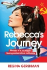 Rebecca's Journey: Memoir of a Young Girl Fleeing Antisemitism in Russia Cover Image