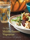 The New Middle Eastern Vegetarian: Modern Recipes from Veggiestan Cover Image