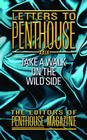 Letters to Penthouse XXIX: Take a Walk on the Wild Side (Penthouse Adventures #29) Cover Image