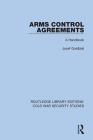 Arms Control Agreements: A Handbook Cover Image
