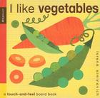 I Like Vegetables: Petit Collage Cover Image