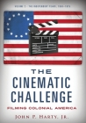The Cinematic Challenge- Volume 2: Filming Colonia America Cover Image