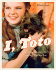 I, Toto: The Autobiography of Terry, the Dog Who Was Toto Cover Image