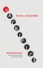 Sacrifice: My Life in a Fascist Militia Cover Image