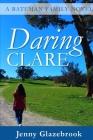 Daring Clare: A Bateman Family Novel Cover Image