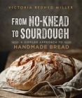 From No-Knead to Sourdough: A Simpler Approach to Handmade Bread Cover Image
