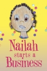 Nailah Starts A Business Cover Image