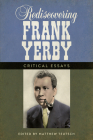 Rediscovering Frank Yerby: Critical Essays Cover Image