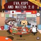Eva, Kopi and Matcha 2.0 Cover Image
