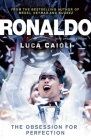 Ronaldo: The Obsession for Perfection Cover Image
