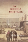 La Blooda Mortalis Cover Image