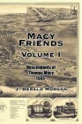 Macy Friends Volume I: Descendants of Thomas Macy 1583- Cover Image