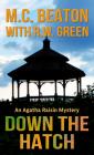 Down the Hatch (Agatha Raisin #32) Cover Image