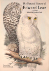 The Natural History of Edward Lear Cover Image