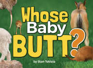 Whose Baby Butt? (Wildlife Picture Books) Cover Image