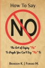 How To Say No: The Art of Saying