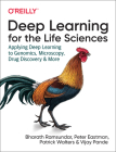Deep Learning for the Life Sciences: Applying Deep Learning to Genomics, Microscopy, Drug Discovery, and More Cover Image