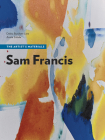 Sam Francis: The Artist's Materials (The Artist's Materials) Cover Image