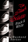 The Black Stiletto: Black & White: A Novel Cover Image