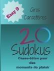 20 Sudokus: Casse-Têtes pour des moments de plaisir (Easy... #9) Cover Image