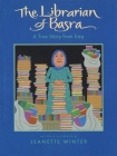The Librarian of Basra: A True Story from Iraq Cover Image