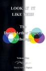 Look at It Like This!: The Daniel Arthur Zagaya Anthology: Volume One Cover Image
