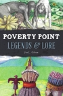 Poverty Point Legends & Lore (American Legends) Cover Image